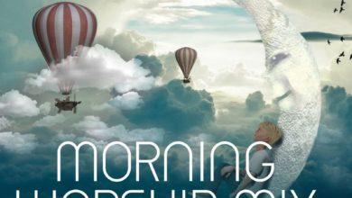 DJ SMART Face - Morning Worship Mix
