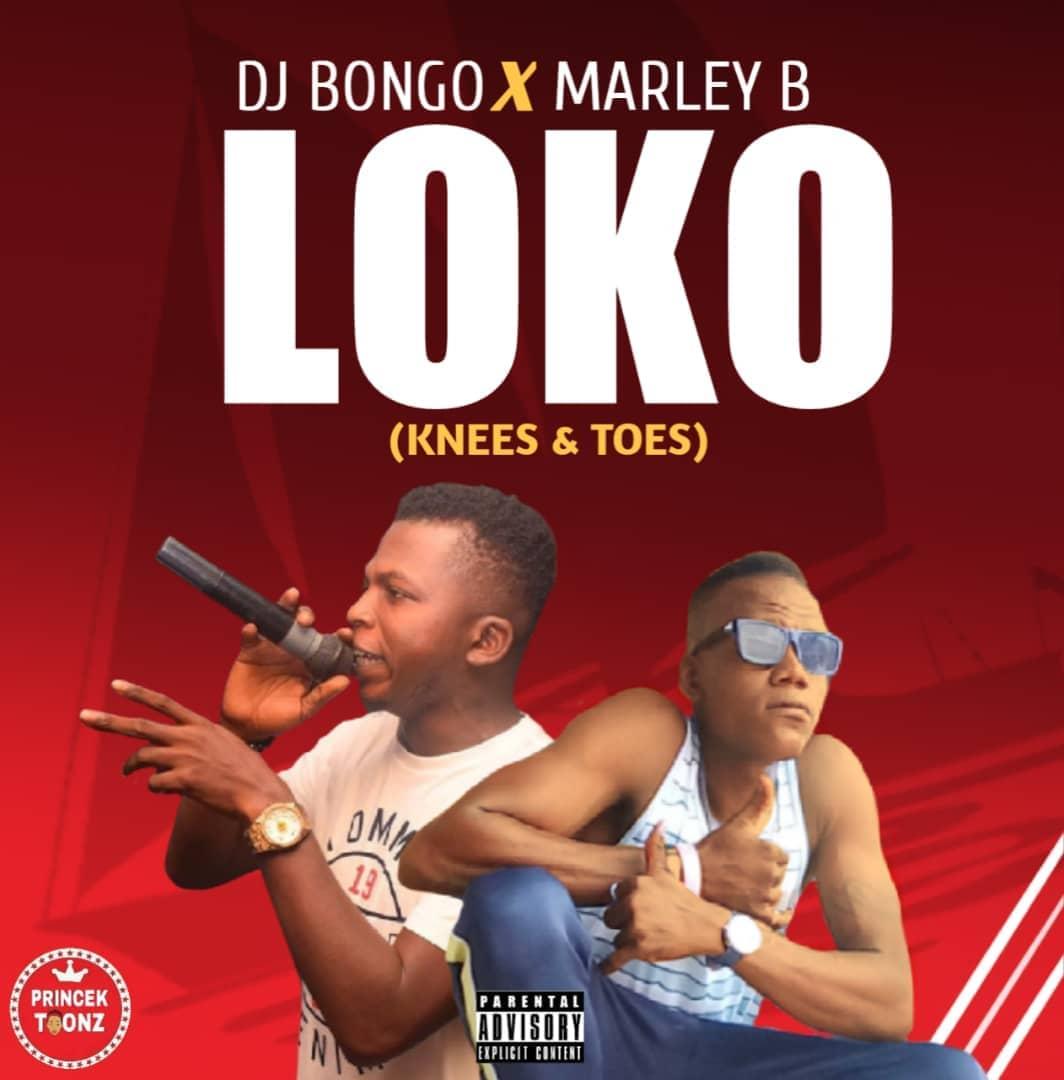 DJ Bongo X Marley B - Loko