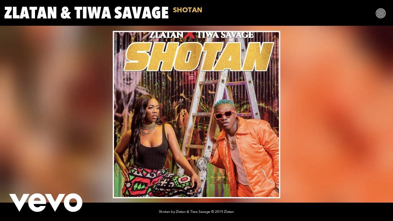 Zlatan – Shotan feat  Tiwa Savage (Mp3 Download)