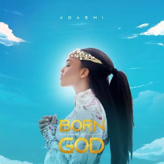 Born of God Album by Ada Ehi Mp3 Lyrics Video 2