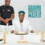 Dotman Hakuna Matata Album 1